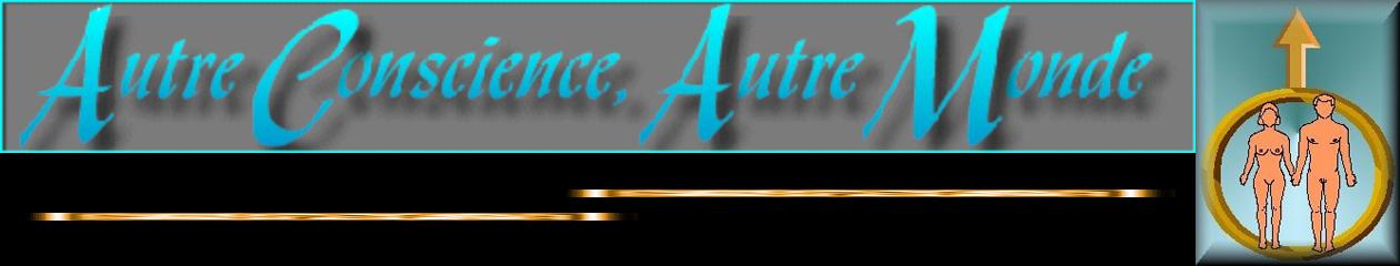 ACAM – AU-DELA DU MONDE PHYSIQUE…